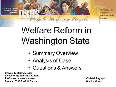 Welfare Reform in Washington State University of New Mexico PA 590-Program Evaluation and Performance MeasurementsChristell Begay & Summer 2008, Prof.