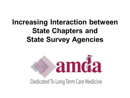 Increasing Interaction between State Chapters and State Survey Agencies.