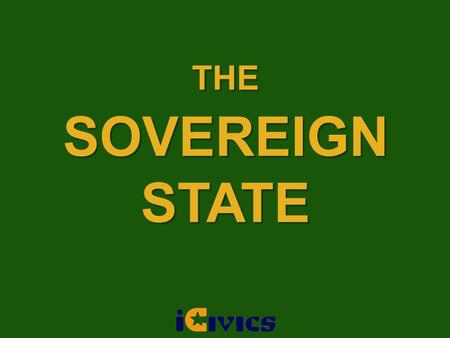 THE SOVEREIGN STATE.
