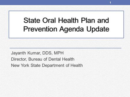 State Oral Health Plan and Prevention Agenda Update