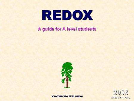 REDOX A guide for A level students KNOCKHARDY PUBLISHING 2008 SPECIFICATIONS.