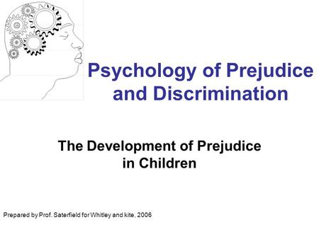 prejudice and counselling Therapy and the foundation of psychotherapy and counselling and chairs  tive  and negative feelings including prejudice and sexual responsiveness that.