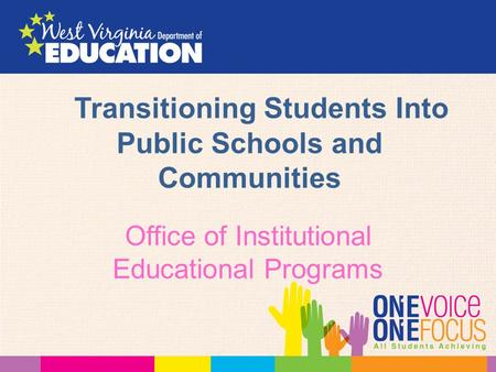 Transitioning Students Into Public Schools and Communities