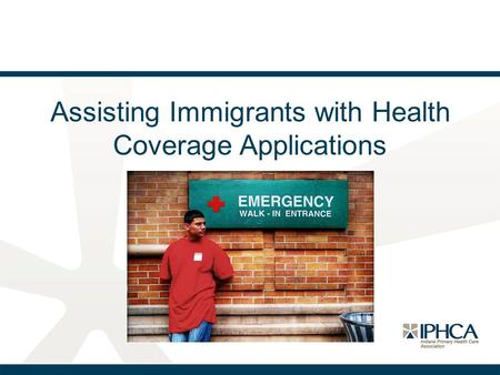 Assisting Immigrants with Health Coverage Applications.