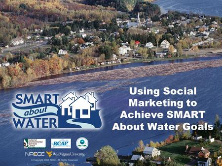 Using Social Marketing to Achieve SMART About Water Goals.