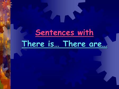 Sentences with There is… There are…. Phonetic Drill.