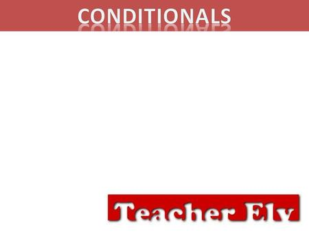 What are Conditionals? Conditionals are sentences that explain a particular situation of circumstance. If a certain condition is true, then a particular.