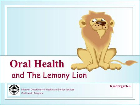 Oral Health and The Lemony Lion