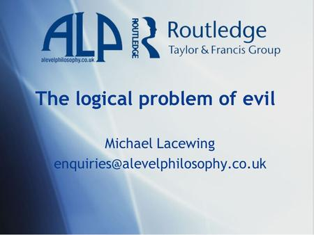 The logical problem of evil