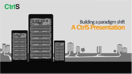 Building a paradigm shift A CtrlS Presentation. We are India's first and only Tier 4 certified datacenter India's only certified Tier-IV datacenters Promoted.