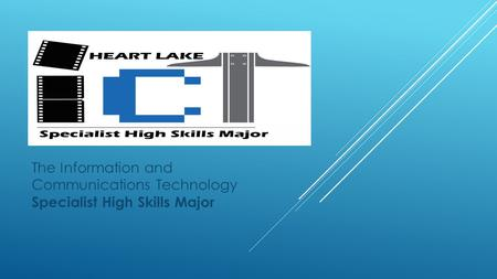 The Information and Communications Technology Specialist High Skills Major.