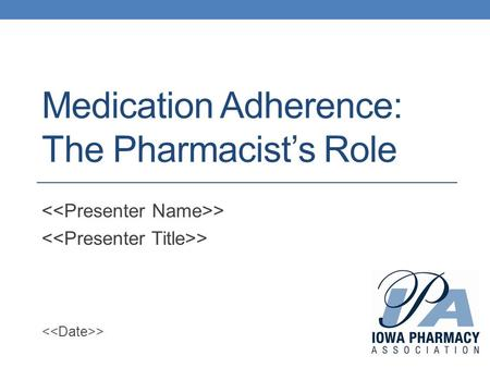 Medication Adherence: The Pharmacist's Role >. Outline Define adherence and compliance Examples of non-adherence and non-compliance Barriers to medication.