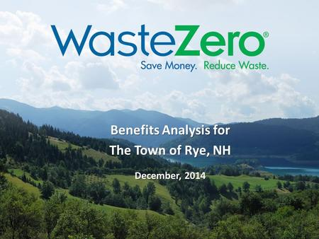 Benefits Analysis for The Town of Rye, NH December, 2014.