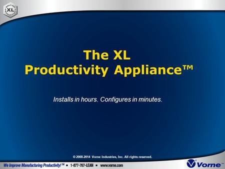 The XL Productivity Appliance™