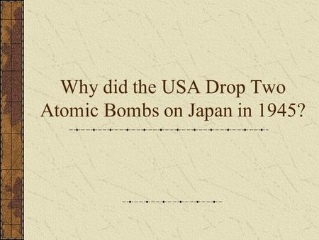 "the question of whether the dropping of the atomic bomb in japan by the us was necessary Three days later, on august 9, 1945, the united states dropped the second atomic bomb name ""fat man"" on nagasaki, japan on august 14, 1945 japan agreed to an unconditional surrender and then on september 2, 1945, japan formally surrendered and world war ii was finally over (1942."
