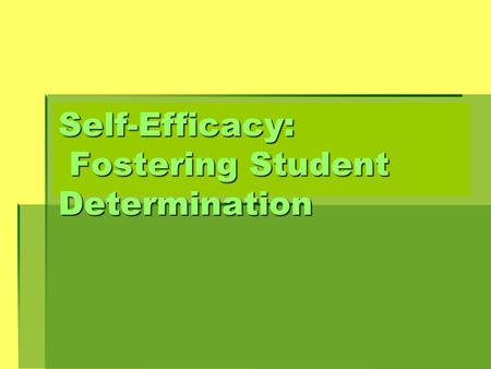 Self-Efficacy: Fostering Student Determination. The Little Blue Engine by Shel Silverstein The Little Blue Engine by Shel Silverstein The little blue.