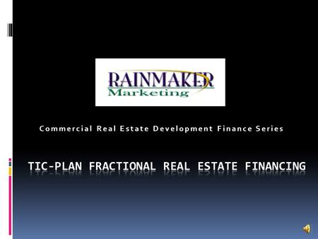 Commercial Real Estate Development Finance Series.