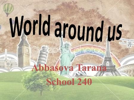 Abbasova Tarana School 240.  Subject: English  Class:IX form  The type of the lesson: inductive  The standart: 1.1.1 ; 2.1.3; 4.1.2 demonstrates understanding.