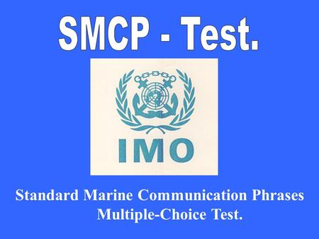 mu Standard Marine Communication Phrases Multiple-Choice Test.