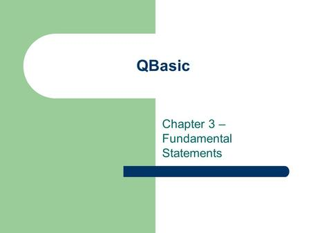 Chapter 3 – Fundamental Statements