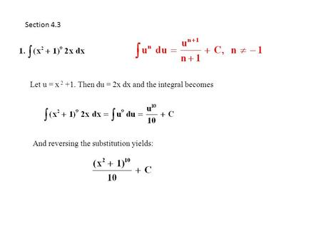 Section 4.3 Let u = x Then du = 2x dx and the integral becomes