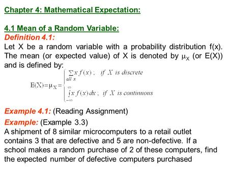 Chapter 4: Mathematical Expectation: