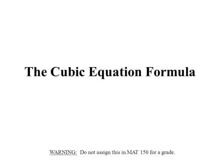 The Cubic Equation Formula