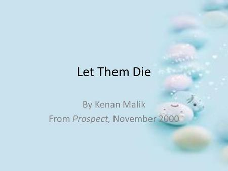 By Kenan Malik From Prospect, November 2000