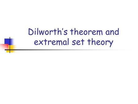 Dilworth's theorem and extremal set theory
