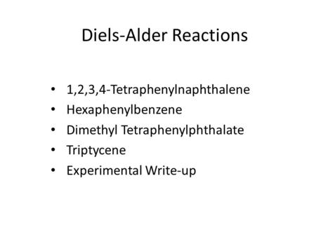 lab 4 results diels alder reaction Organic chemistry 26: diels-alder cycloaddition  because this reaction has 4 p orbitals  they published their results and asserted that they reserved the right.