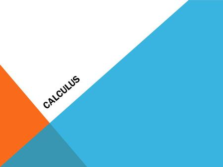CALCULUS. Calculus (differentiation and integration) was developed to improve this understanding. Differentiation and integration can help us solve many.