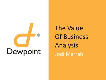 The Value Of Business Analysis