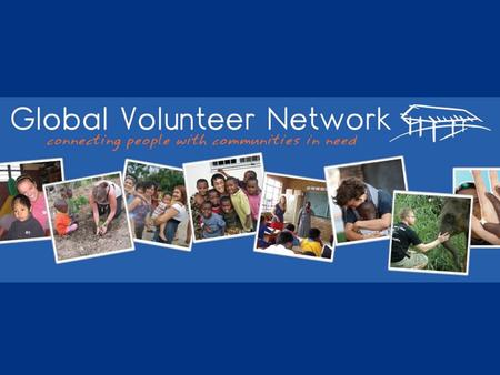 What is Global Volunteer Network?