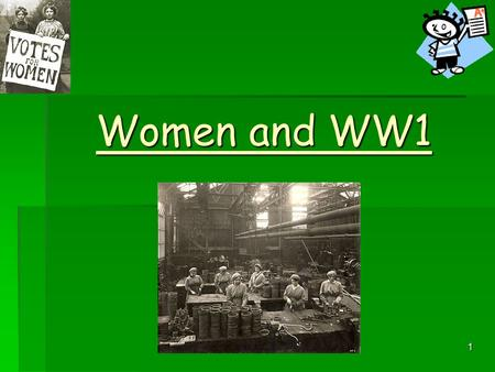 Women and WW1.