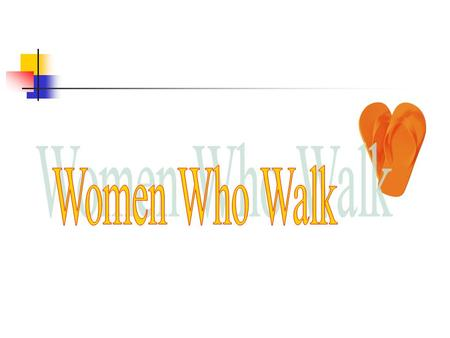 VISION Women Who Walk promote the fusion of nature, health, & history.