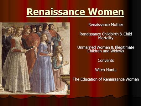 Renaissance Women Renaissance Mother