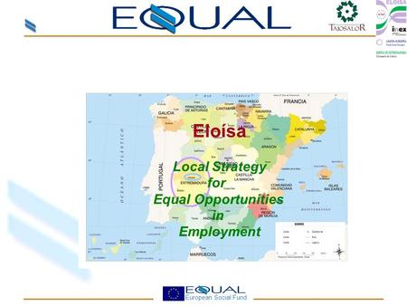 European Social Fund Eloísa Local Strategy for Equal Opportunities in Employment.