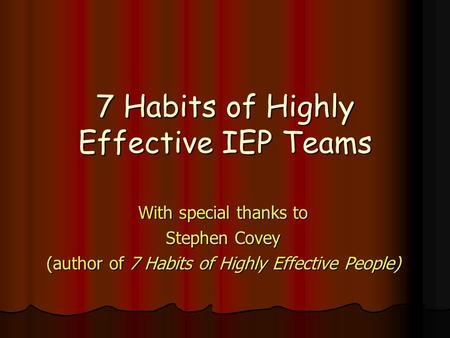 7 Habits of Highly Effective IEP Teams