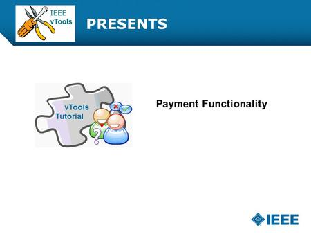 12-CRS-0106 REVISED 8 FEB 2013 PRESENTS Payment Functionality.