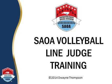 SAOA VOLLEYBALL LINE JUDGE TRAINING
