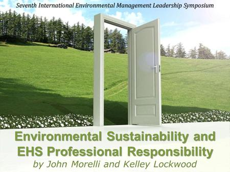 Powerpoint Templates Page 1 Powerpoint Templates Environmental Sustainability and EHS Professional Responsibility by John Morelli and Kelley Lockwood Seventh.
