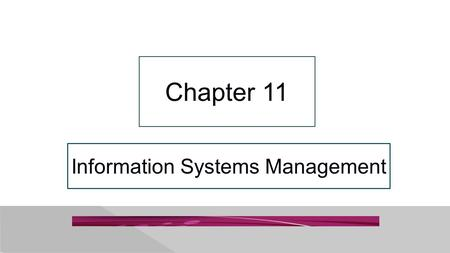 "Information Systems Management Chapter 11. 11-2 ""I Don't Know Anything About Doing Business in India."" Copyright © 2015 Pearson Education, Inc. PRIDE."