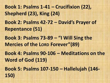 Book 1: Psalms 1-41 – Crucifixion (22), Shepherd (23), King (24)