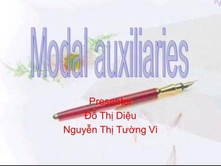 Presenter Đỗ Thị Diệu Nguyễn Thị Tường Vi. Content 1.Present and futurePresent and future 2.PastPast 3.ExercisesExercises.