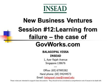 Session #12:Learning from failure – the case of GovWorks.com