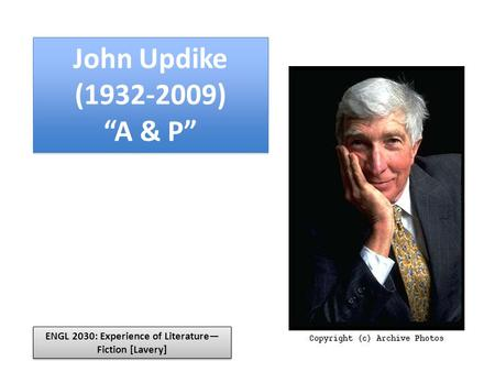 john updike s a p the characterization of John updike's development of characters and his use of diction and imagery are great elements that make this story entertaining sammy seems to have a rather indifferent outlook on his job and the people in the a&p.