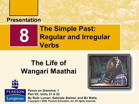 The Simple Past: Regular and Irregular Verbs