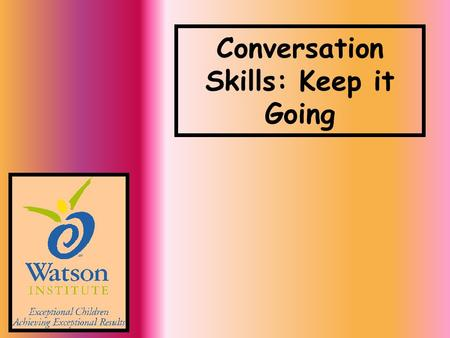 Conversation Skills: Keep it Going. Ways to Respond in a Conversation: WITH FEEDBACK QUESTIONS ANSWERS.