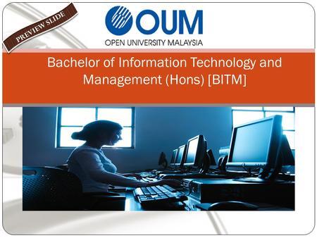 Bachelor of Information Technology and Management (Hons) [BITM]