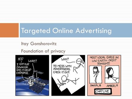 Itay Gonshorovitz Foundation of privacy Targeted Online Advertising.